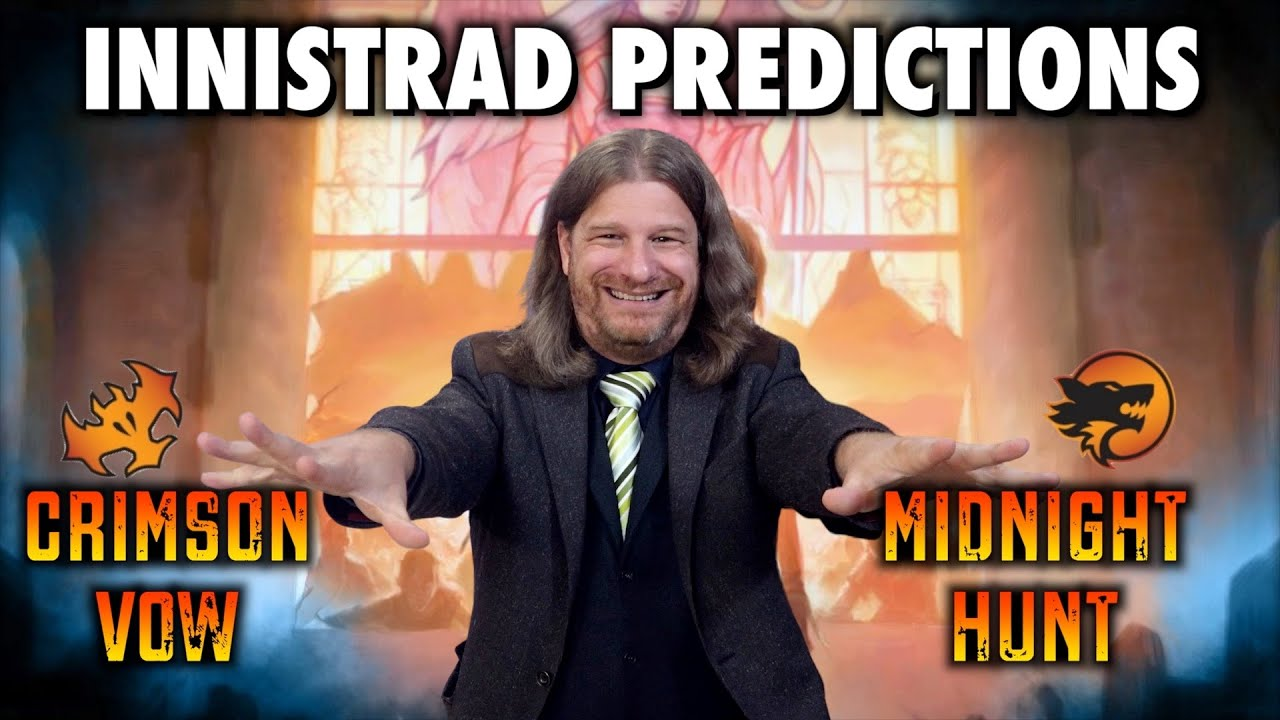 What To Expect In Innistrad Midnight Hunt and Crimson Vow   Magic: The Gathering Predictions