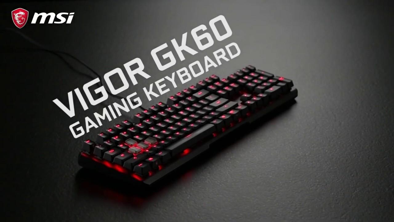 Une solide base pour votre jeu avec le clavier MSI VIGOR GK60