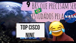 O BRASILEIRO PRECISA SER ESTUDADO PELA NASA | TOP CISCO 9