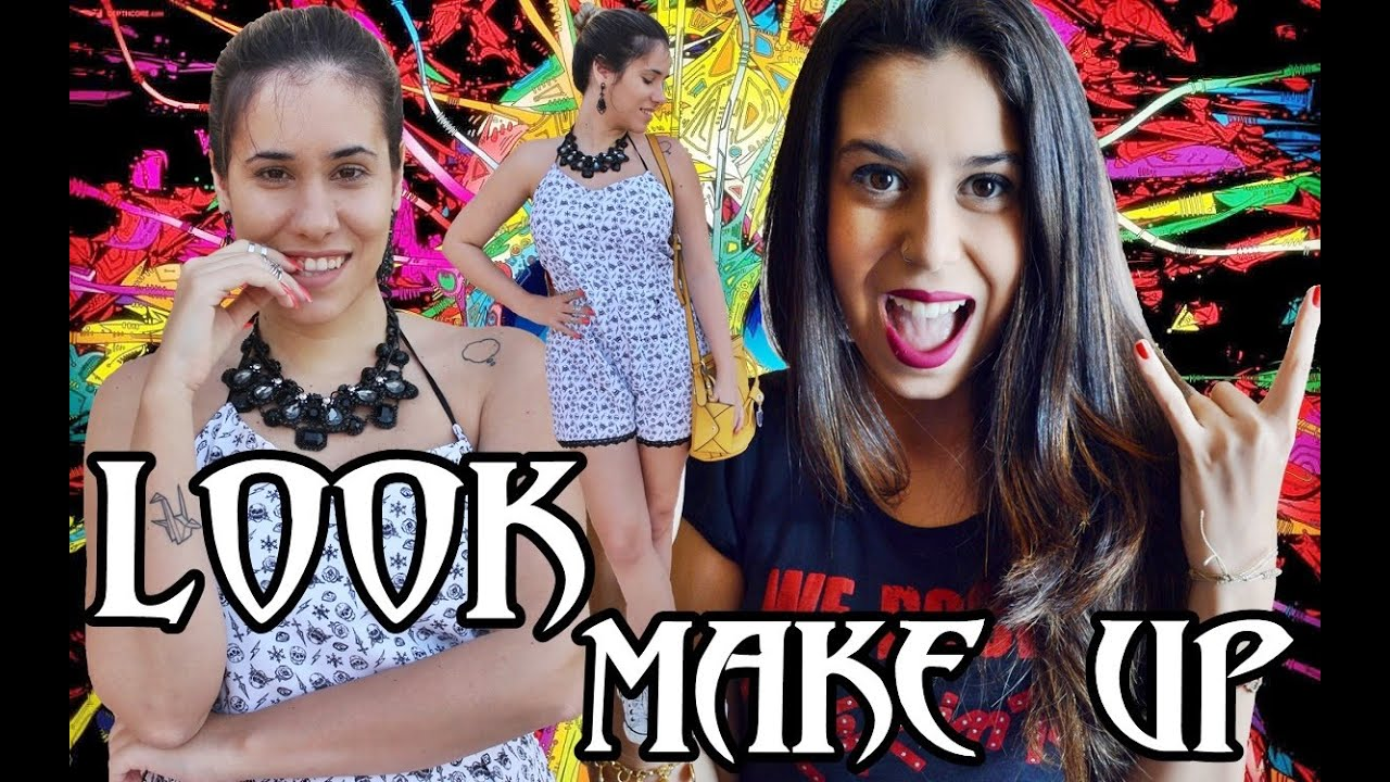 Rayra Fortunato ~ LOOK + MAKE UP SHOW DE ROCK FEAT RAYRA FORTUNATO VEDA #25 POR CAROL GOMES YouTube
