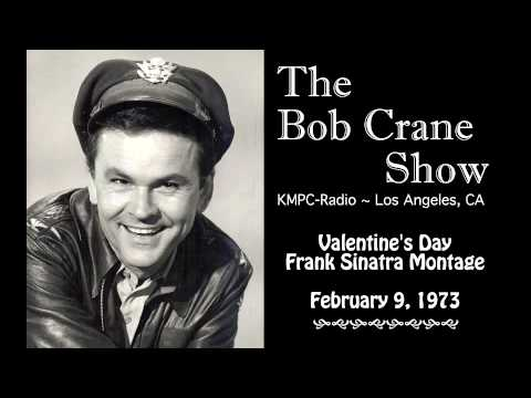 The Bob Crane Show ~ KMPC Radio, Los Angeles / Frank Sinatra