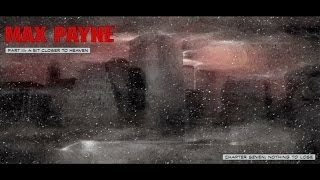 Max Payne - Part III - Chapter 7: Nothing to Lose