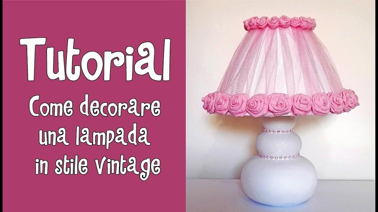 Creare Un Lampadario Di Stoffa tutorial - come decorare una lampada in stile vintage ^.^ (riciclo creativo)