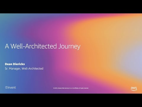 A Well-Architected Journey