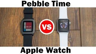 Pebble Time vs Apple Watch - Full comparison