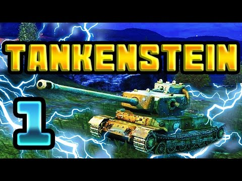 Road to TANKENSTEIN! Ep.1