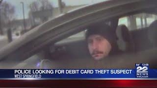 West Springfield Police seeking identity of man who allegedly stole debit card