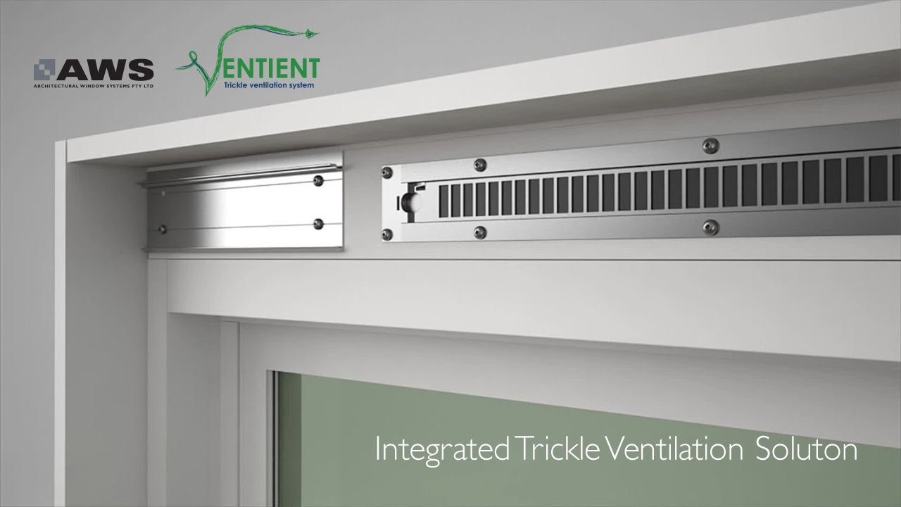Aws Ventient Integrated Trickle Ventilation Solution