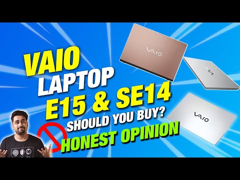 VAIO E15 and VAIO SE14 Full Specifications | Should You Buy VAIO E15 and SE14 Laptops in 2021??