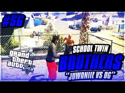 GTA 5 School Twin Brothers Ep. 56 - JUWANIIE VS OG