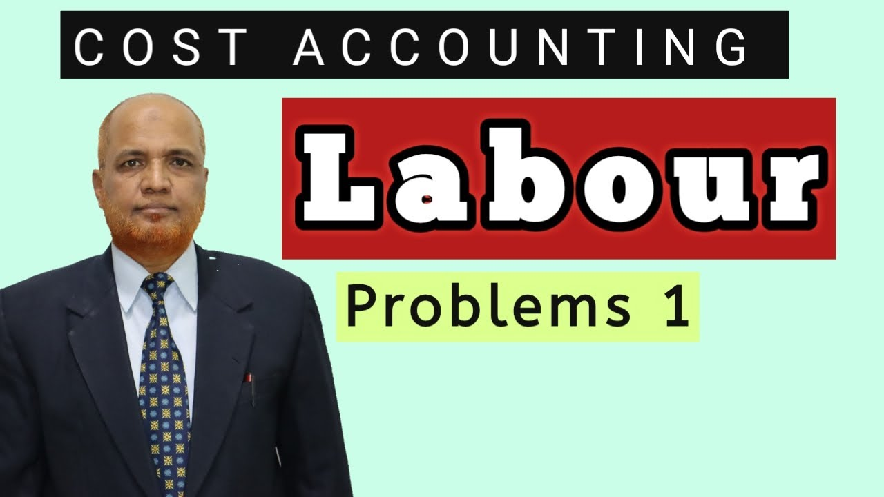 Download Cost Accounting II Labour Costing II Problems and Solutions II Part 1 II Khans Commerce Tutorial II