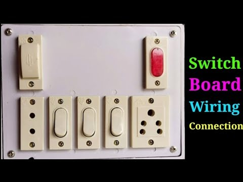 Switch Board Wiring Connection Part 1 Youtube
