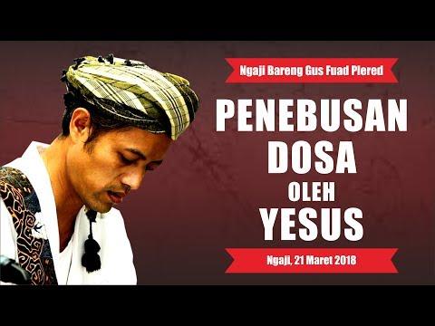 PENEBUSAN DOSA OLEH YESUS - LOGIKA SEBAB AKIBAT - NGAJ, 21 MARET 2018 Mp3