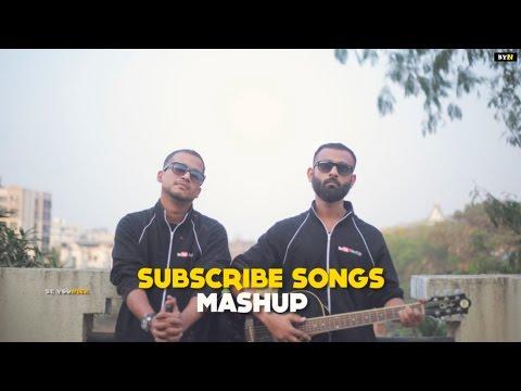 BYN : Subscribe Songs Mashup