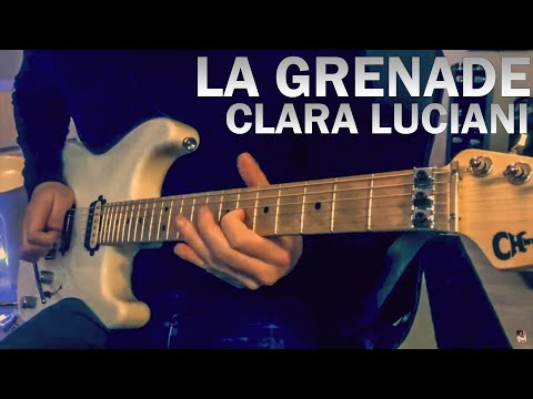 La Grenade - Clara Luciani - Electric Guitar Cover By Tanguy Kerleroux