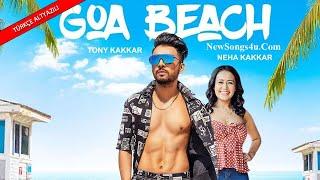 Goa Beach Türkçe Altyazılı  Tony Kakkar  Neha Kakkar