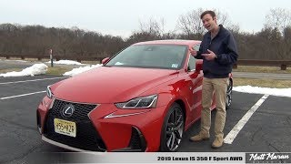 Review: 2019 Lexus IS 350 F Sport AWD - Better with Age?