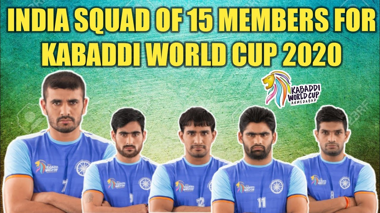 India S Squad Of 15 Members For Kabaddi World Cup 2020 Sports Academy Youtube