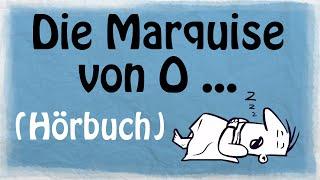 DIE MARQUISE VON O … [Hörbuch]