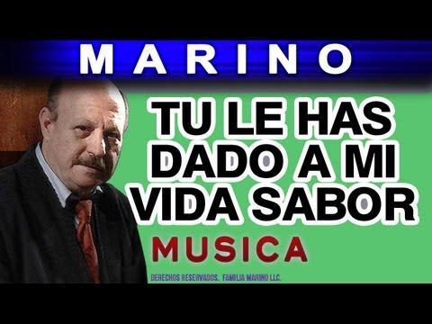 Marino - Tu Le Has Dado A Mi Vida Sabor (musica)