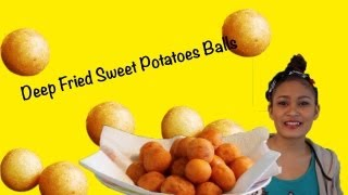 How To Cook Deep Fried Sweet Potato Balls (ขนมไข่นกกระทา)