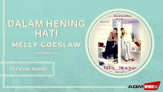 Melly Goeslaw - Dalam Hening Hati | Official Audio MP3