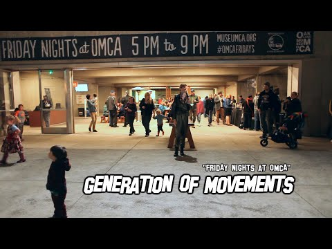 GENERATIONS OF MOVEMENT | Oakland Museum of California Friday Nights | produced by Agatron