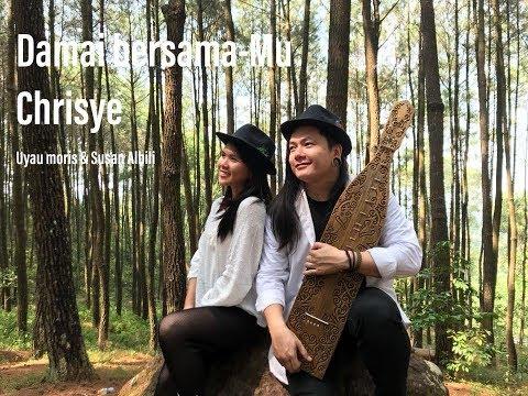 Damai Bersama MU - Chrisye (Cover) Uyau Moris I Susan Albili