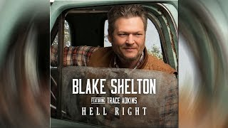 Blake Shelton + Trace Adkins, 'Hell Right' - Inspired By 'God's Country' Video