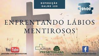 ENFRENTANDO LÁBIOS MENTIRÓSOS - REV. AUGUSTINHO JUNIOR