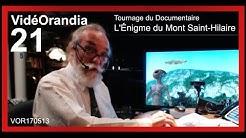 VOR170513 Tournage du Documentaire L'Énigme du Mont Saint-Hilaire