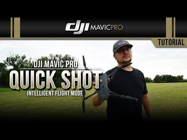 DJI Mavic Pro / Quick Shot (Tutorial)