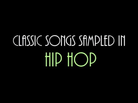 Classic Songs Sampled in Hip Hop