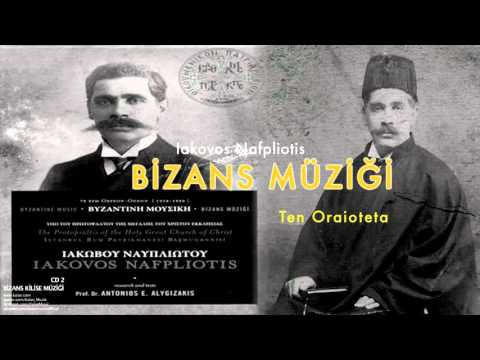 Iakovos Nafpliotis - Ten Oraioteta [ Bizans Kilise Müziği 2 © 2008 Kalan Müzik ]