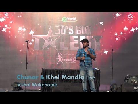 Chunar(ABCD 2) and Khel Mandla(Natrang-Marathi) Live - Vishal Wakchaure