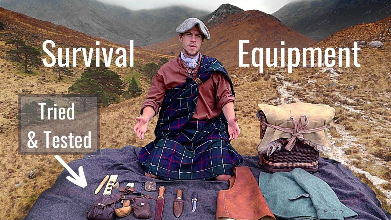 Highlander Survival Equipment, 17th Century- Tried and Tested. Full Rundown- Clothing, Tools, Pack