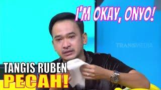 TANGIS Ruben Tumpah Curahkan Isi Hati dan Kesedihan | OKAY BOS (12/11/20) Part 2