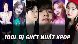 10 Idol bị ghét nhất Kpop và lý do đằng sau: Càng nổi tiếng sai lầm càng bị phóng đại