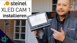 STEINEL XLED CAM 1 LED Kameraleuchte Installation und Montage