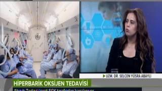 Ankara Numune Hiperbarik Oksijen Tedavi Merkezi/Uzm. Dr. Selcen Yüsra ABAYLI/TRT HABER Sağlık Olsun