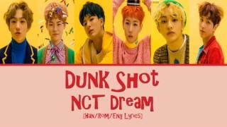 Gambar cover [Han/Rom/Eng] NCT Dream - Dunk Shot Lyrics