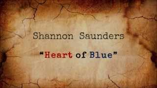 Shannon Saunders - Heart of Blue (Lyric)