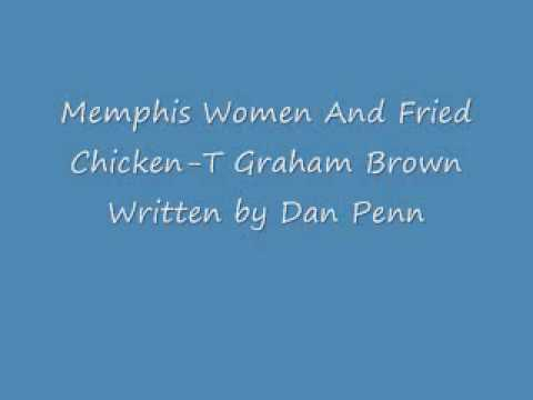 Memphis Women And Fried Chicken T Graham Brown