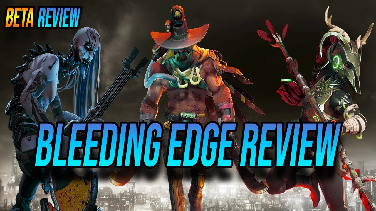 Bleeding Edge Gameplay Review So Far - Final Beta Upcoming