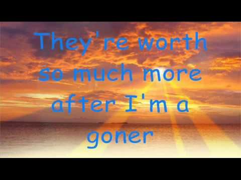 If I die Young Lyrics By The Band Perry