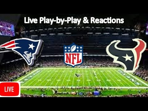 New England Patriots Vs. Houston Texans Live Stream | Live Play-by-Play, Reaction | NFL SNF