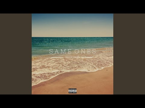 Same Ones