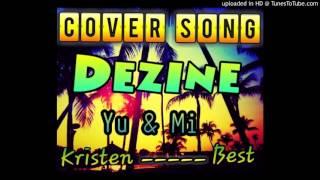 Dezine - Yu & Mi (Solomon Islands Music 2015)