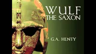 Wulf the Saxon (FULL Audiobook)