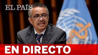 DIRECTO | Rueda de prensa de la OMS con la última hora sobre la COVID en el mundo